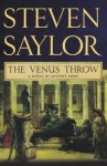 The Venus Throw: A Mystery of Ancient Rome (Novels of Ancient Rome) - Steven Saylor