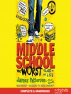 Middle School, the Worst Years of My Life - James Patterson, Bryan Kennedy, Chris Tebbetts