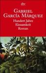 Hundert Jahre Einsamkeit - Gabriel García Márquez