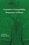 Vegetative Compatibility Respons - Randall C. Moore