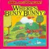 Where's Benjy Bunny? (Look and Look Again) - Tony Tallarico, Maria Tropea