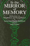 In the Mirror of Memory - Janet Gyatso