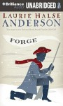 Forge - Laurie Halse Anderson, Tim Cain