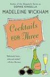 Coctails For Three - Madeleine Wickham
