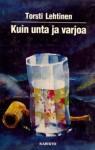 Kuin unta ja varjoa - Torsti Lehtinen