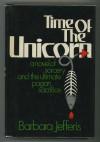 Time of the Unicorn - Barbara Jefferis