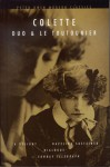 Duo and Le Toutounier: Two Novels - Colette