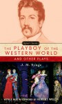The Playboy of the Western World and Other Plays - J.M. Synge, Robert Welch, Edna O'Brien