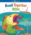 Read Together Bible - Bonnie Bruno, Carol Reinsma
