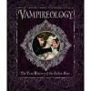 Vampireology - The True History of the Fallen Ones - Nicky Raven, Archer Brookes, Dugald A. Steer