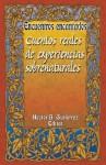 Encuentros Encantados: Cuentos Reales de Experiencias Sobernaturales - Mitchel Whitington