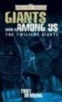 Giant Among Us - Troy Denning