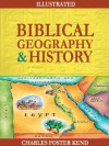 Biblical Geography and History (Illustrated) - Charles Foster Kent