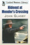 Hideout at Mender's Crossing - John Glasby