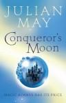 Conqueror's Moon (The Boreal Moon Tale) - Julian May