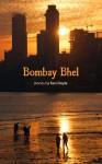 Bombay Bhel - Ken Doyle