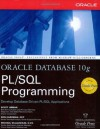 Oracle Database 10g PL/SQL Programming - Scott Urman, Michael McLaughlin, Ron Hardman, Ron Hartman