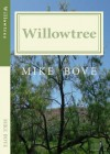 Willowtree (A Bruce DelReno Mystery #1) - Mike Bove