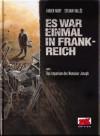 Es war einmal in Frankreich Bd. 1 - Das Imperium des Monsieur Joseph - Fabien Nury, Sylvain Vallée