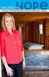 Builders of Hope: A Social Entrepreneur's Solution for Rebuilding America - Wanda Urbanska, Nancy Welsh
