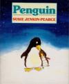 Penguin - Susie Jenkin-Pearce