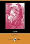 Susan (Dodo Press) - Amy Walton