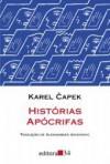 Histórias Apócrifas - Karel Čapek