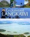 Enchanting Langkawi - David Bowden