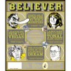 The Believer, Issue 68: January 2010 - Heidi Julavits, Ed Park, Vendela Vida