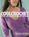 Cool Crochet - Melissa Leapman