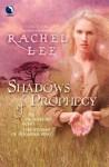 Shadows of Prophecy - Rachel Lee