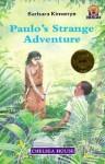 Paulo's Strange Adventure(oop) - African Writers Junior, Carolyn B. Mitchell