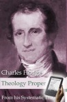 Theology Proper - Charles Hodge