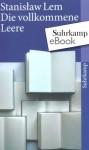 Die vollkommene Leere (suhrkamp taschenbuch) (German Edition) - Stanisław Lem, Klaus Staemmler, Irmtraud Zimmermann-Göllheim
