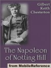 The Napoleon of Notting Hill - G.K. Chesterton