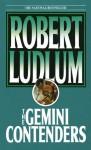 The Gemini Contenders (Audio) - Robert Ludlum, Robert Ludlum