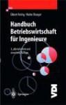Führung und Management: Praxis für Ingenieure - Ekbert Hering, Walter Draeger