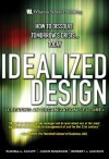 Idealized Design: How to Dissolve Tomorrow's Crisis...Today - Russell L. Ackoff, Jason Magidson, Herbert J. Addison