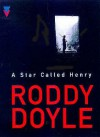 A Star Called Henry (Audio) - Roddy Doyle