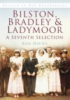 Bilston, Bradley & Ladymoor: A Seventh Selection - Ron Davies