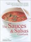 The Sauces & Salsas Cookbook - Christine France