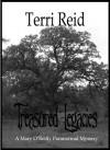 Treasured Legacies - A Mary O'Reilly Paranormal Mystery Book 12 - Terri Reid