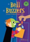 Bell Buzzers: A Book of Knock-Knock Jokes - Michael Dahl, Ryan Haugen