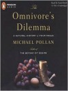 The Omnivore's Dilemma: A Natural History of Four Meals - Scott Brick, Michael Pollan