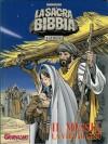 La Sacra Bibbia a Fumetti n. 1 - Nuovo Testamento: Il Messia - La vita di Gesù - Tommaso Mastrandrea, Giuseppe Ramello, Roberto Rinaldi