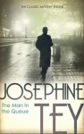 The Man In The Queue - Josephine Tey