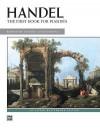 Handel -- First Book for Pianists - Georg Friedrich Händel, George Lucktenberg