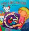 Spelling Machine - Keith Faulkner, Gina Tee