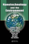 Nanotechnology and the Environment - Kathleen Sellers, Kim Henry, Lynn L. Bergeson, Julie Chen