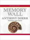 Memory Wall: Stories (MP3 Book) - Jennifer Ikeda, Lisette Lecat, Louis Changchien, Anthony Doerr